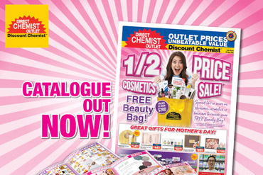 Catalogue Out Now + 50% COSMETICS SALE at Direct Chemist Outlet!
